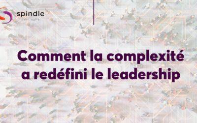 Comment la complexité a redéfini le leadership